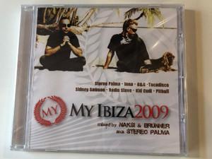 My Ibiza 2009 / Mixed by Náksi & Brunner aka Stereo Palma / Stereo Palma, Inna, G&G, Tocadisco, Sidney Samson, Radio Slave, Kid Cudi, Pitbull / CLS Audio CD 2009 / CLS SA175-2