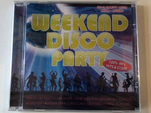 Weekend Disco Party / 100& 80's Hits & Stars / Touch By Touch, In Zaire, One Night In Bangkok, D.I.S.C.O., Agadou, Buona Sera Ciao Ciao, Bolero, I Will Survive... / Hargent Media Audio CD / 4028451001700