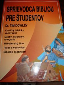 Slovakian The Student Bible Guide / Sprievodca Bibliou pre ?tudentov / Slovak...