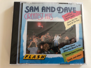 Sam And Dave – Greatest Hits / Soul Sister, Brown Sugar, (Sittin' On) The Dock Of The Bay..., You Don't Know What You Mean To Me, Gimme Some Loving, Cupid, and others / Flash Audio CD Stereo / P1 STEREO 8306-2