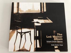 The Leo Weiner Album - Budapest Chamber Symphony / Sebok-Starker-Varga / Budapest Music Center Records 2x Audio CD 1999 / BMC CD 018