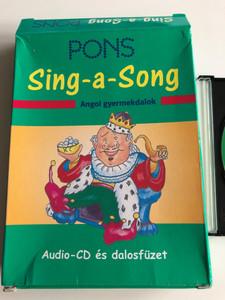 PONS Sing-a-Song - Angol gyermekdalok - Audio CD és dalosfüzet / English children's songs for Hungarians with audio CD & song book with musical sheets / 4-9 éves gyermekeknek / Klett kiadó 2004 (97896396413936)
