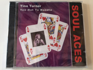 Tina Turner – Too Hot To Handle / Soul Aces / Dressed To Kill Audio CD 1999 / 666629117521