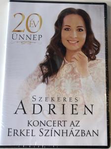 Szekeres Adrien - 20 év ünnep DVD 2018 Koncert az Erkel Színházban / Menedék, Úgy szeress, Csoda az élet, Hallelujah / Magneoton (5999860032755)