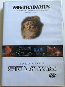 Solaris - Live in Mexico DVD + CD 2004 Nostradamus - Monterrey Teatro de la Ciudad / Bogdán Csaba, Erdész Róbert, Gömör László, Pócs Tamás / Solar Music Productions (5998272707831)