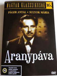 Aranypáva DVD 1943 The Golden Peacock / Directed by Cserépy László / Starring: Páger Antal, Sulyok Mária / Magyar Klasszikusok 16. (5999544560284)