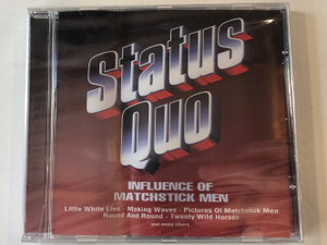 Status Quo – Influence Of Matchstick Men / Little White Lies, Making Waves, Pictures Of Matchstick Men, Round And Round, Twenty Wild Horses, and many others / Eurotrend Audio CD / CD 142.247