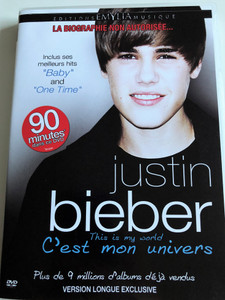 Justin Bieber - This is my world DVD 2011 C'est mon univers / Unauthorised biography / Biographie non Autorisée / Includes hits and Baby and One Time / EmYlia (3760166344598)