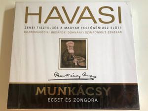 Havasi – Munkácsy - Ecset És Zongora / Zenei Tisztelges A Magyar Festogeniusz Elott. Kozremukodik: Budafoki Dohnanyi Szimfonikus Zenekar / Audio CD 2012 / 5998618405209