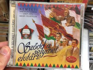 Nemzeti Zenei Kulonlegessegek - 1947-1951 Archiv Felvetelek / Szodd a selymet elutars! / Musica Hungarica Audio CD 2003 Stereo / MHA 403
