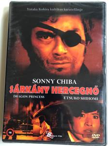 Dragon Princess DVD 1976 Sárkány Hercegnő (Hissatsu onna kenshi) / Directed by Kazuhiko Yamaguchi / Starring: Sonny Chiba, Etsuko Shihomi, Yasuaki Kurata / 必殺女拳士 (5999884099062)
