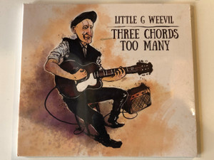 Little G Weevil ‎– Three Chords Too Many / XLNT Records ‎Audio CD / 1602