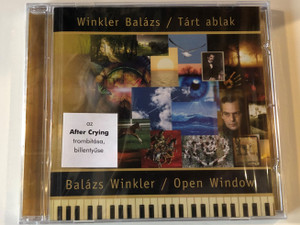 Winkler Balázs - Tárt Ablak = Open Window / Periferic Records ‎Audio CD 2007 / BGCD 185