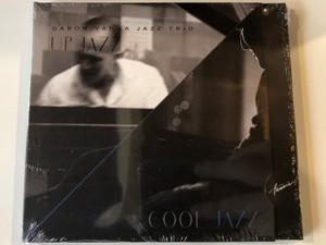 Gabor Varga Jazz Trio – Up Jazz Cool Jazz / Hunnia Records & Film Production Audio CD 2015 / HRCD 1510