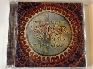 Ogrejala Meszecsinka - Vándor Vokál – Feljött A Hold / Periferic Records Audio CD 2000 / BGCD 063