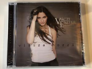 Váczi Eszter Quartet – Vissza Hozzád / Tom-Tom Records Audio CD 2008 / TTCD 117