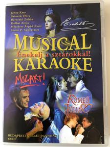 Musical Karaoke DVD 2007 Énekelj a sztárokkal! / Mozart, Elisabeth, Rómeó és Júlia / Budapesti Operettszínház / Directed by Kero / Pentaton (8869721333096)