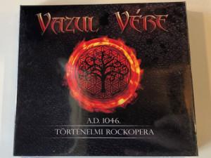 Vazul Vére – A.D. 1046. - Történelmi Rockopera / Hammer Records 2x Audio CD 2015 / 5999505138651