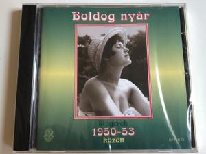 Boldog nyar - Slagerek 1950-53 kozott / Rozsavolgy es Tarsa Audio CD 2011 / RÉTCD 73