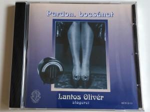 Pardon, Bocsánat - Lantos Olivér - slagerei / Rózsavölgyi És Társa Audio CD 2001 / RÉTCD 13