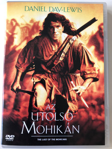 The last of the Mohicans - Az utolsó Mohikán DVD 1992 / Directed by Michael Mann / Starring: Daniel Day-Lewis, Madeline Stowe, Johdi May (5999010450040)