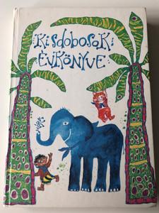 Kisdobosok évkönyve 1984 by Bodó Klára / Kalmár István és Varga Emma rajzaival / Móra könyvkiadó 1983 / Hardcover (9631136310)