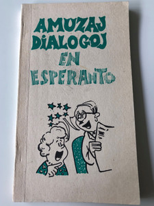 Amuzaj Dialogoj en Esperanto - Fun dialogues in Esperanto by Albert Lienhardt / Por Faciligi al novuloj lerni paroli la internacian lingvon / Hungarian Esperanto Association 1980 / 850 didactical questions and answers (9635710712)