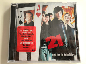 21 (Music From The Motion Picture) / Features The Rolling Stones (Soulwax Remix) ''You Can't Always Get What You Want'', MGMT ''Time To Pretend'', LCD Soundsystem ''Big Ideas'' and more!!! / Columbia ‎Audio CD 2008 / 88697291072