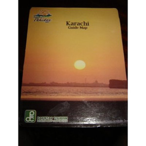 Karachi City Guide Map / Pakistan Tourism [Paperback] by Pakistan Tourism