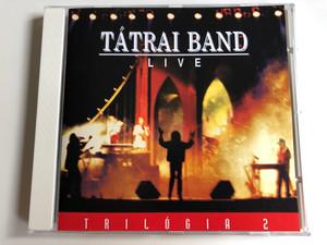 Tátrai Band – Live / Trilogia 2 / Magneoton Audio CD / 0630-16848-2