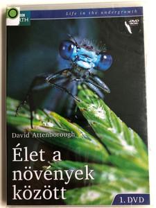 Life in the undergrowth DVD 2005 Élet a növények között 1. DVD / BBC Earth / Directed by Directed by Peter Bassett, Mike Salisbury, Bridget Appleby, Stephen Dunleavy / Presented by David Attenborough (5996473010606)