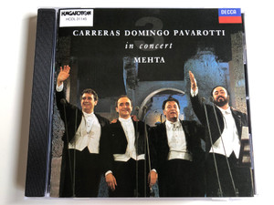 Carreras, Domingo, Pavarotti, Mehta ‎– In Concert / Hungaroton Audio CD 1990 Stereo / HCDL 31145