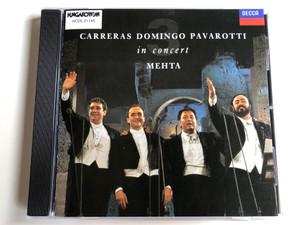 Carreras, Domingo, Pavarotti, Mehta – In Concert / Hungaroton Audio CD 1990 Stereo / HCDL 31145