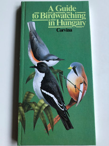 A Guide to Birdwatching in Hungary / Illustrations and cover by László Veres / Corvina Books 1990 (9631330702)