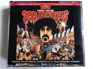 Frank Zappa – 200 Motels / Original MGM Motion Picture Soundtrack / Featuring The Mothers Of Invention and The Royal Philharmonic Orchestra / Rykodisc 2x Audio CD 1997 / RCD 10513/14