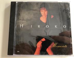 Hiroko – Moments / JVC Audio CD 1996 / JVC-2054-2