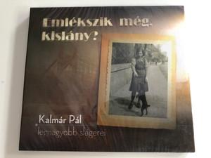 Emlekszik meg, kislany? - Kalmar Pal, legnagyobb slagerei / Rózsavölgyi És Társa Audio CD / RÉTCD 082