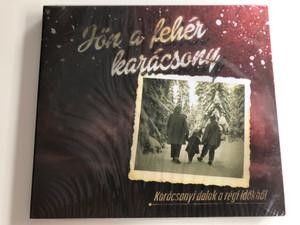 Jon a Leher karacsony / Karacsonyi dalok a regi idokhol / Rózsavölgyi És Társa Audio CD 2013 / RÉTCD 078