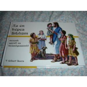 Hungarian Children's Bible Magyar Az En Kepes Bibliam Gyerekeknek [Hardcover]