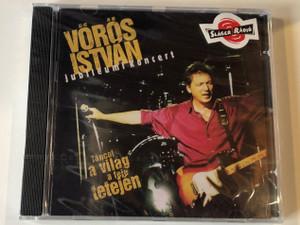 Vörös István – Jubileumi Koncert - Táncol A Világ A Feje Tetején/ VIP Multirecords Audio CD / 5999881127010