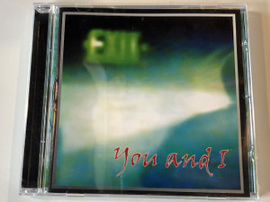 You And I – Exit / Periferic Records Audio CD 2001 / BGCD 042