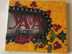 Yava – Folcore / EDGE Records Audio CD 2008 / EDGE CD107