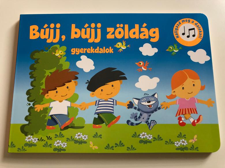 Bújj, Bújj zöldág - gyerekdalok / Hungarian Children's songs / Illustrated by Őszi Zoltán / Szalay könyvek - Pannon-Literatúra Kft. 2020 / Board Book (9789634592563)
