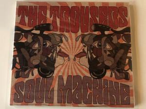 The Trousers – Soul Machine / Twelvetones Records Audio CD 2010 / TWE 02 2010 2