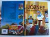 József és a Zsidók egyiptomban - Biblia sorozat gyerekeknek by Joy Melissa Jensen / Hungarian edition of Joseph and the Hebrews in Egypt / Illustrations by Gustavo Mazali / Egmont 2009 / Hardcover (9789636294496)