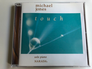 Michael Jones ‎– Touch / Solo piano / Narada Lotus Audio CD 1996 / ND-61057