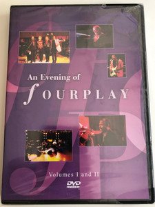 An evening of Fourplay DVD 1994 Volumes I and II / Bob James, Lee Ritenour, Nathan East, Harvey Mason / Special Guests: Chaka Khan, Phillip Bailey (5034504908574.)