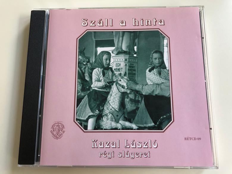 Száll A Hinta - Kazal László, regi slagerei / Rózsavölgyi És Társa Audio CD 2000 Mono / RÉTCD 09