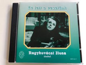 Ez Lett A Vesztünk - Nagykovácsi Ilona enekel / Rózsavölgyi És Társa Audio CD 2002 Mono / RÉTCD 17
