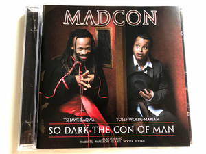 Madcon – So Dark The Con Of Man / Tshawe Baqwa, Yosef Wolde-Mariam / Also Starring Timbuktu, Paperboys, El Axel, Noora, Sofian / Bonnier Amigo Music Norway AS Audio CD 2008 / 88697309002